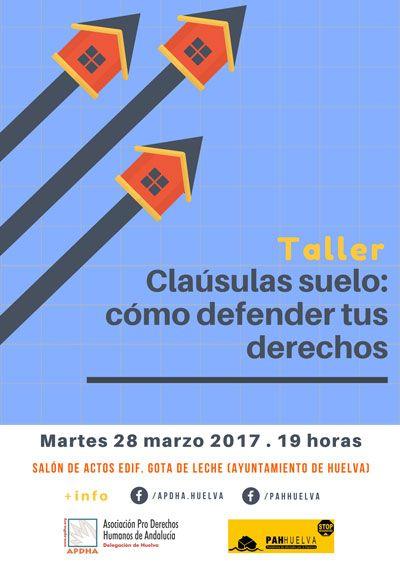 Huelva taller cl usulas suelo c mo defender tus derechos for Novedades clausula suelo