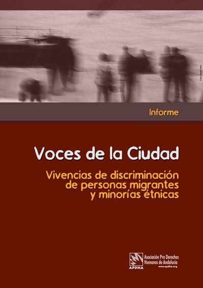 Voces de la Ciudad: Vivencias de discriminación de personas migrantes y minorías étnicas