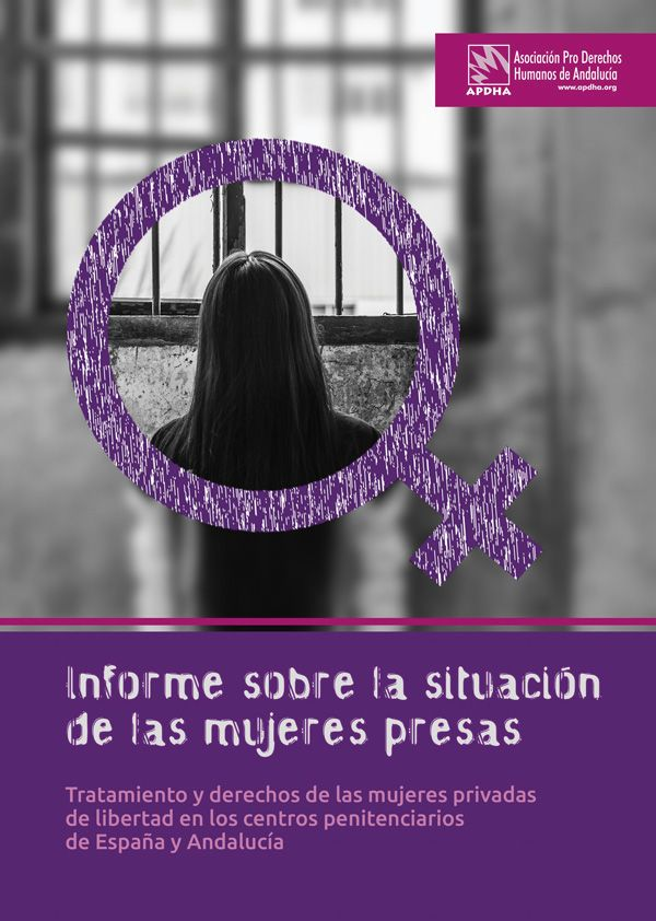 Informe:  APDHA denuncia que las condiciones de las mujeres en prisión son mucho más duras que las de los hombres