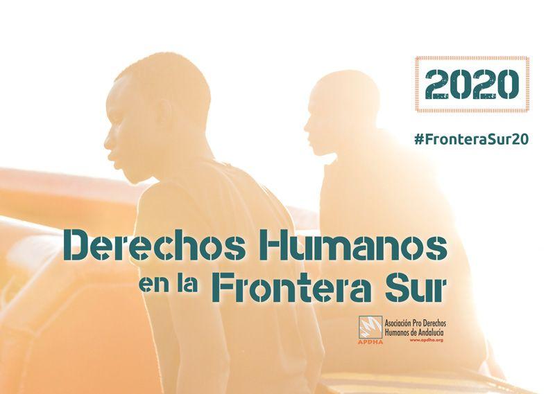 Informe Frontera Sur 2020: APDHA denuncia que el descenso de migrantes en la frontera sur se debe a la subcontratación de la violencia en Marruecos