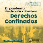Día de los Derechos Humanos 2020. En pandemia, desatención y abandono. Derechos confinados.
