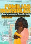 Familias invisibles: La Administración nos da la espalda.